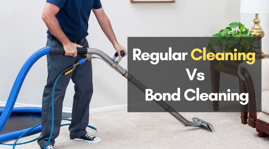 Regular cleaning vs Bond cleaning