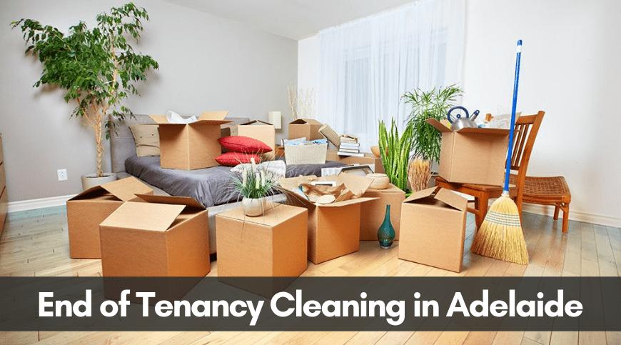 End of Tenancy Cleaning in Adelaide