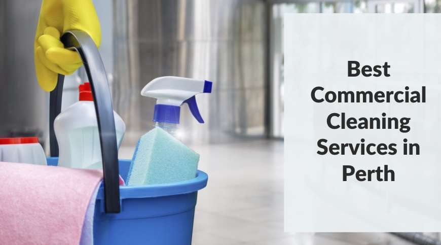 Commercial Cleaning Services in Perth